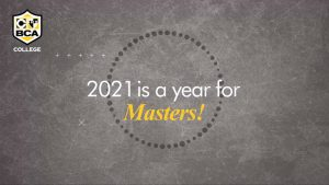 BCA COLLEGE 2021 is a Year for Masters